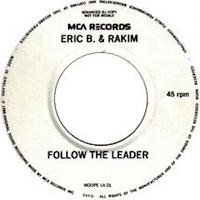 Eric B & Rakim - Follow The Leader - Chart No-21