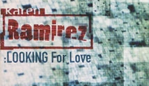 Karen Ramirez - Looking For Love - Chart: No.6