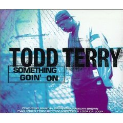 Todd Terry - Something Going On - chart: no.5